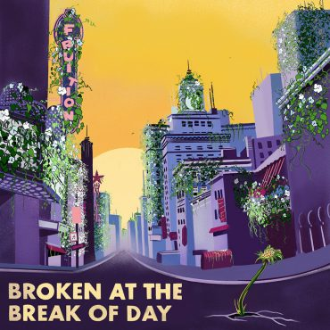 Fruition publican nuevo disco, Broken At The Break Of Day