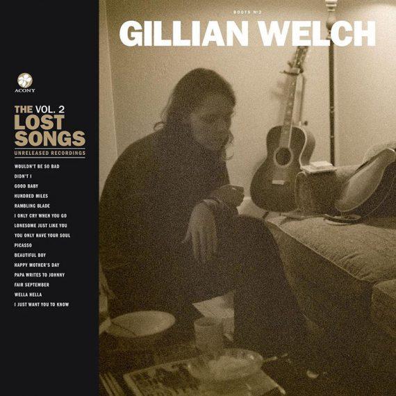 Gillian Welch anuncia el lanzamiento de Boots No. 2 The Lost Songs, Vol. 2