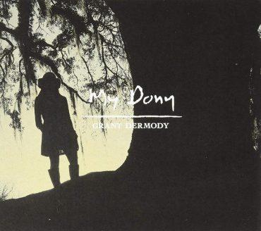 Grant Dermody publica nuevo disco, My Dony