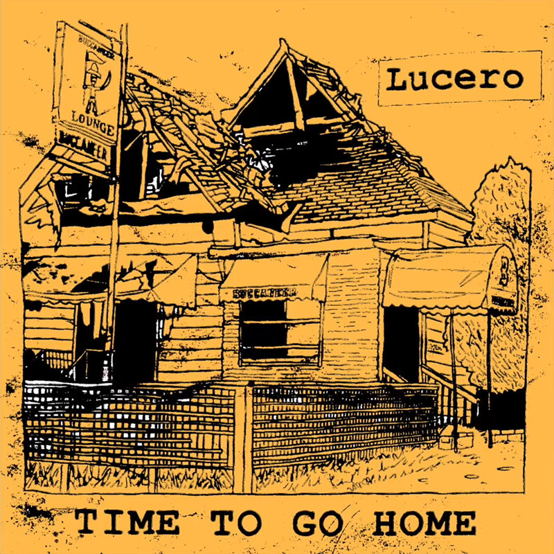 Lucero estrenan canción Time to Go Home