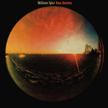 Nuevo disco de William Tyler, New Vanitas