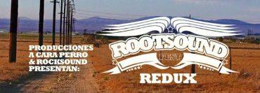 Rootsound Fest 2020 Redux Edition del 24 al 27 septiembre 2020
