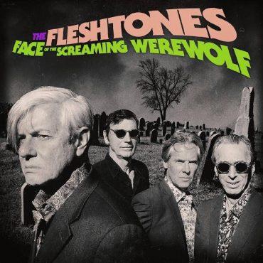 The Fleshtones tienen nuevo disco, Face of the Screaming Werewolf