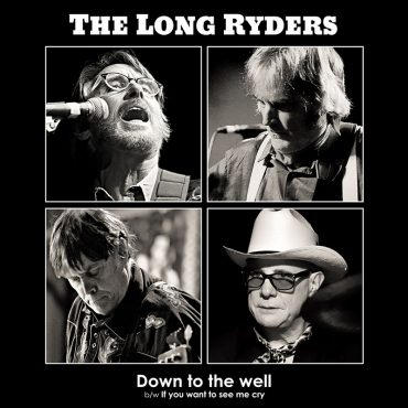 The Long Ryders lanzan nueva canción, Down To The Well