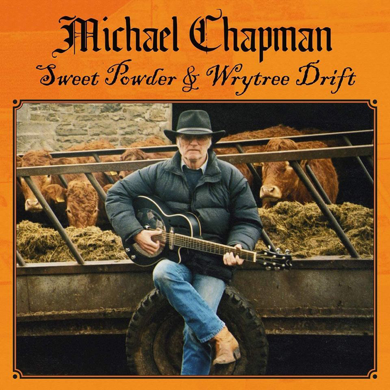 Michael Chapman publica Sweet Powder y Wrytree Drift