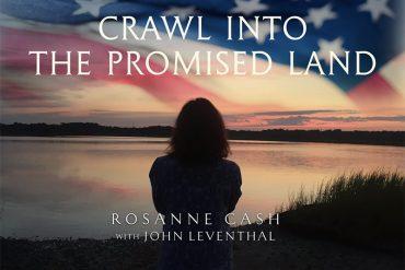Nueva canción de Rosanne Cash, Crawl Into the Promised Land