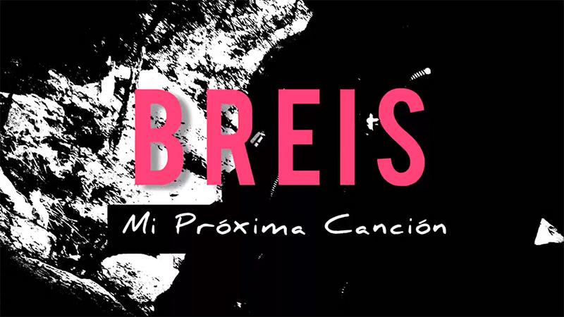 Breis presenta el vídeo Mi nueva canción 2020