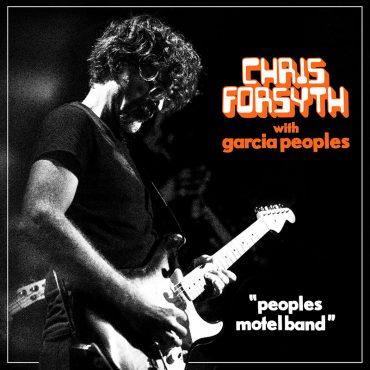 Directo de Chris Forsyth con Garcia Peoples en Peoples Motel Band
