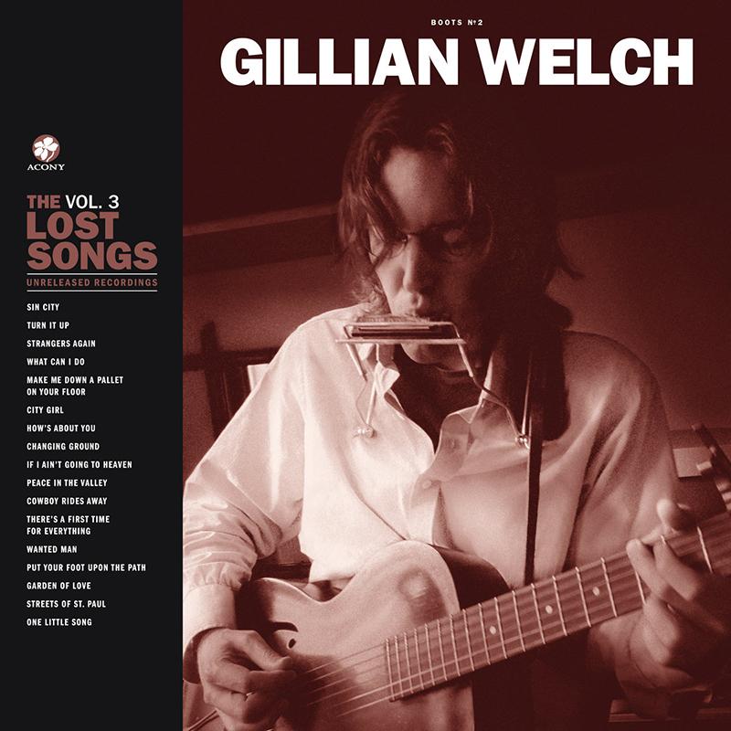 Gillian Welch nos entrega Boots No. 2 The Lost Songs, Vol. 3