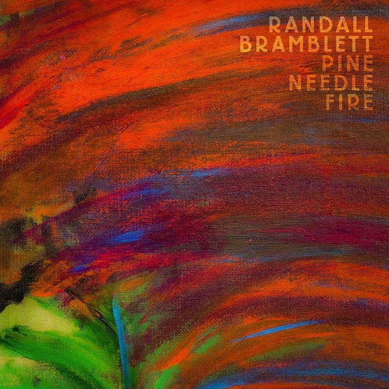 Randall Bramblett publica nuevo disco, Pine Needle Fire