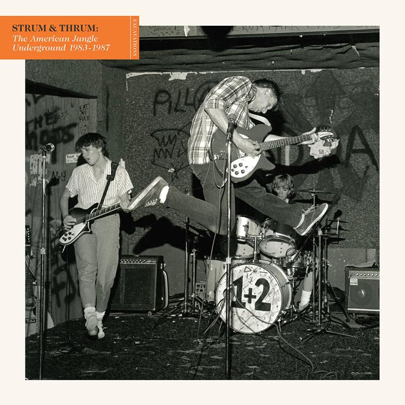 Recopilatorio de las primeras bandas indie rock norteamericanas en Strum & Thrum The American Jangle Underground 1983-1987