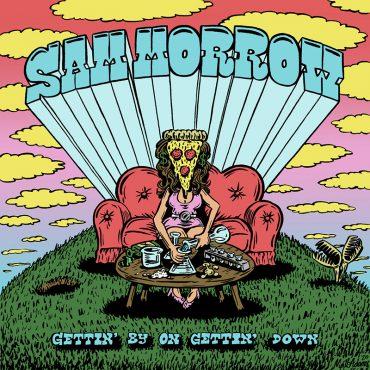 Sam Morrow publica nuevo disco, Gettin' By On Gettin' Down
