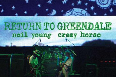neil young return to greendale