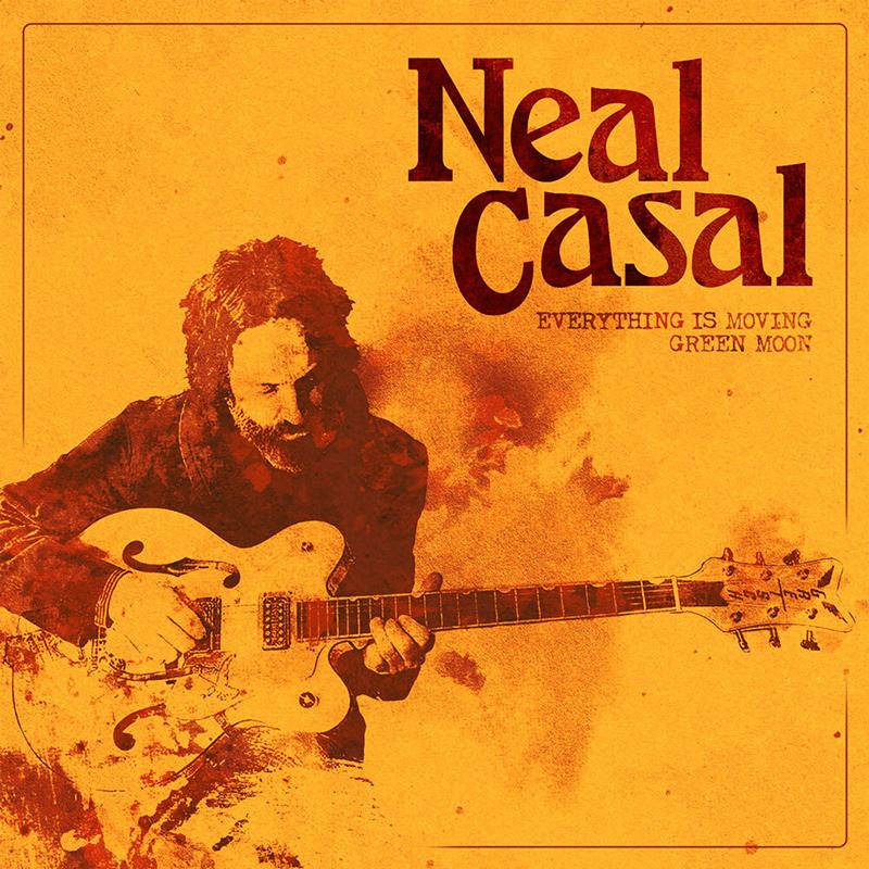 Everything Is Moving y Green Moon, las dos últimas canciones de Neal Casal