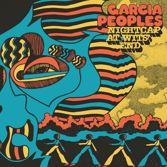 Garcia Peoples publican nuevo disco, Nightcap at Wits' End