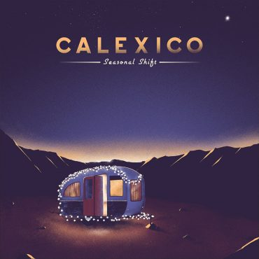 Seasonal Shift, nuevo disco de Calexico