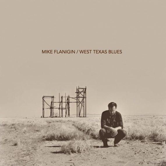 West Texas blues se llama el nuevo disco de Mike Flanigin