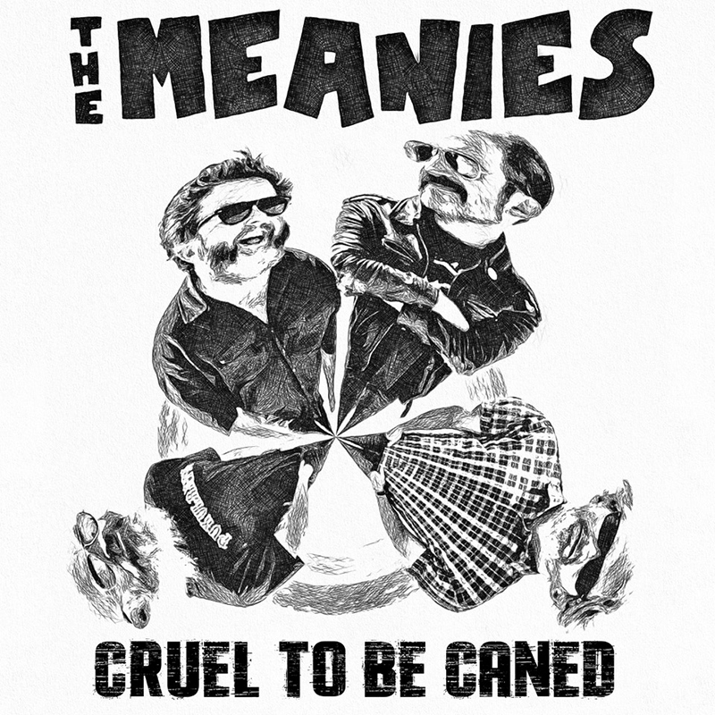Nuevo-disco-de-The-Meanies-Cruel-To-Be-Caned