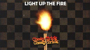 Cheap Trick presentan nueva canción, Light Up The Fire