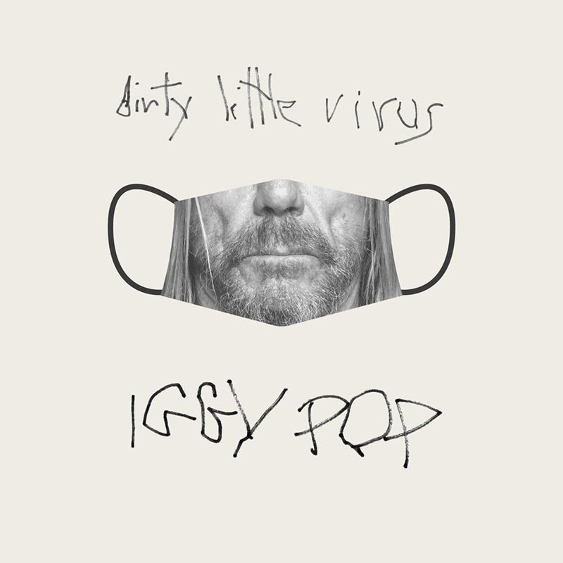 Dirty Little Virus le canta Iggy Pop al COVID