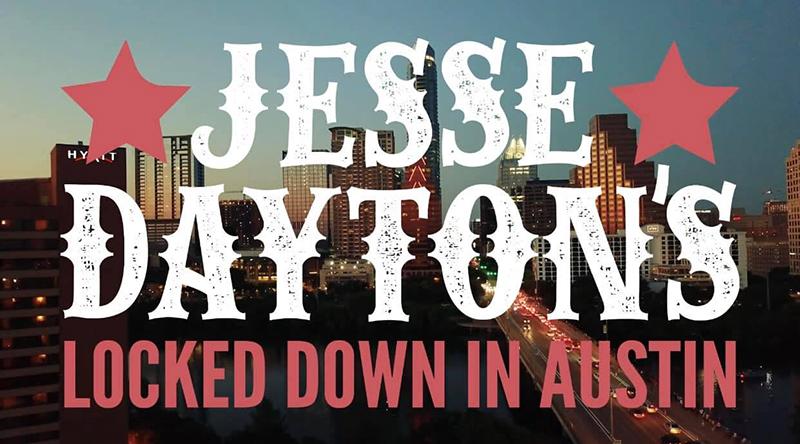 Jesse Dayton anuncia su nueva webserie, Locked Down In Austin