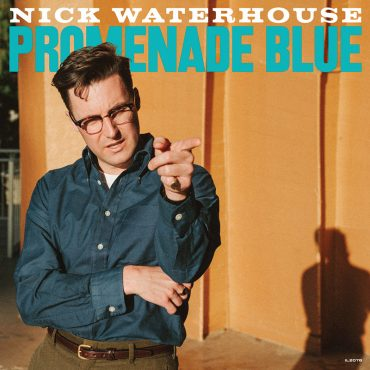 Nick Waterhouse publica nuevo disco, Promenade Blue