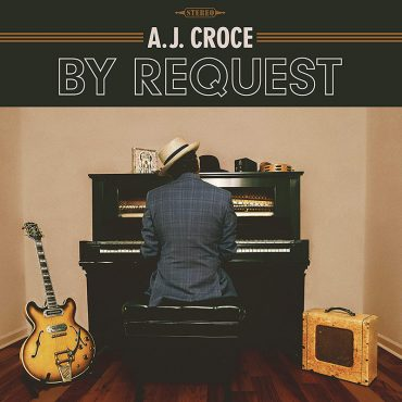 Nuevo disco de A.J. Croce, By Request