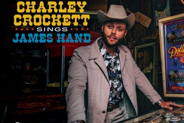 Charley Crockett rinde tributo a James Hand en el disco 10 For Slim. Charley Crockett Sings James Hand