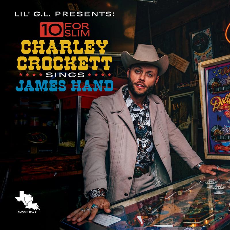 Charley Crockett rinde tributo a James Hand en el disco 10 For Slim. Charley Crockett Sings James Hand