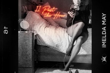 Imelda May 11 Past The Hour nuevo disco