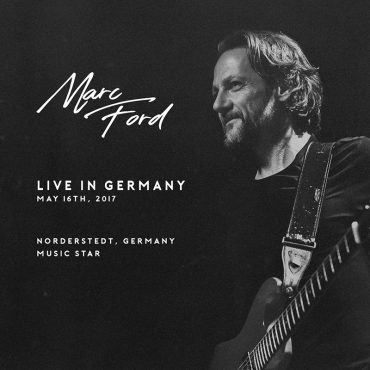Marc Ford, Live in Germany