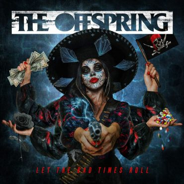 The Offspring anuncia nuevo disco, Let The Bad Times Roll