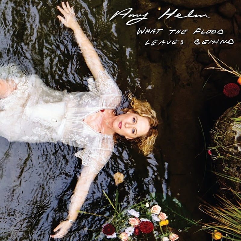 Amy Helm publica nuevo disco, What The Flood Leaves Behind
