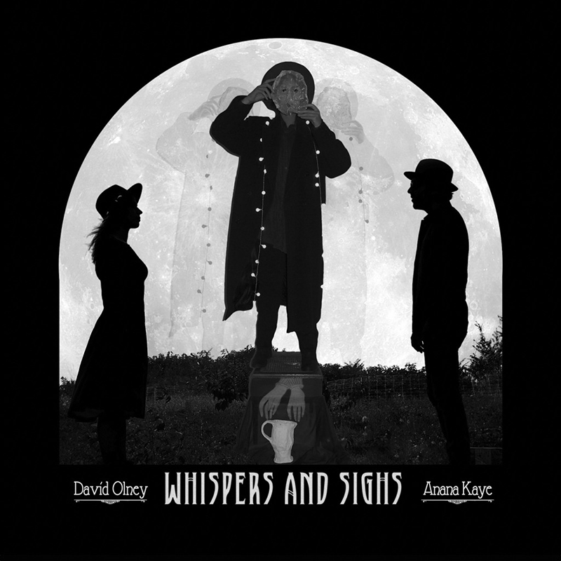 El último álbum de David Olney junto con Anana Kaye en Whispers And Sighs