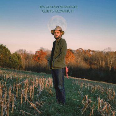 Hiss Golden Messenger anuncia nuevo álbum, Quietly Blowing It
