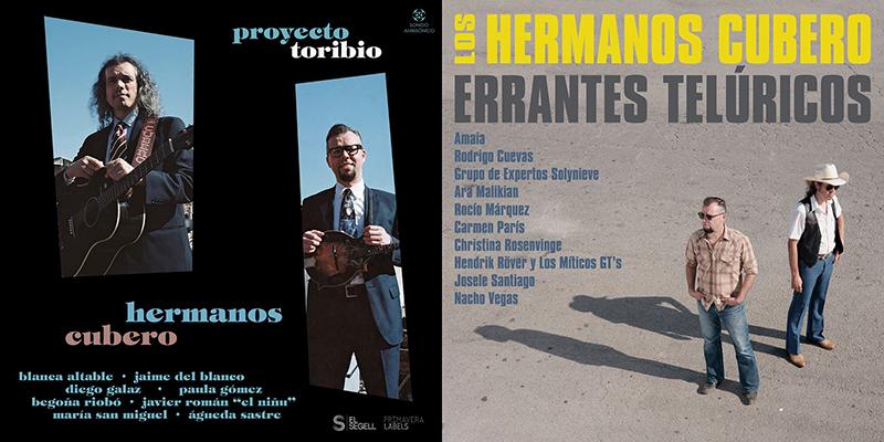 Los Hermanos Cubero lanzan los discos Errantes Telúricos y Proyecto Toribio