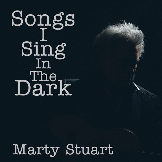 Marty Stuart publica nuevo disco, Songs I Sing in the Dark