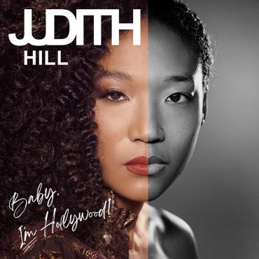 Nuevo disco de Judith Hill, Baby, I'm Hollywood!