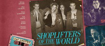 Shoplifters of the World, la película inspirada en The Smiths