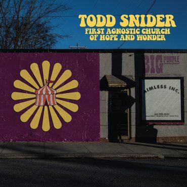 Todd Snider anuncia nuevo álbum First Agnostic Church of Hope And Wonder