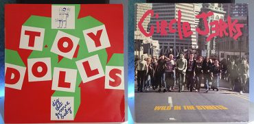 Toy Dolls Dig That Groove Circle Jerks Baby Wild In The Streets disco