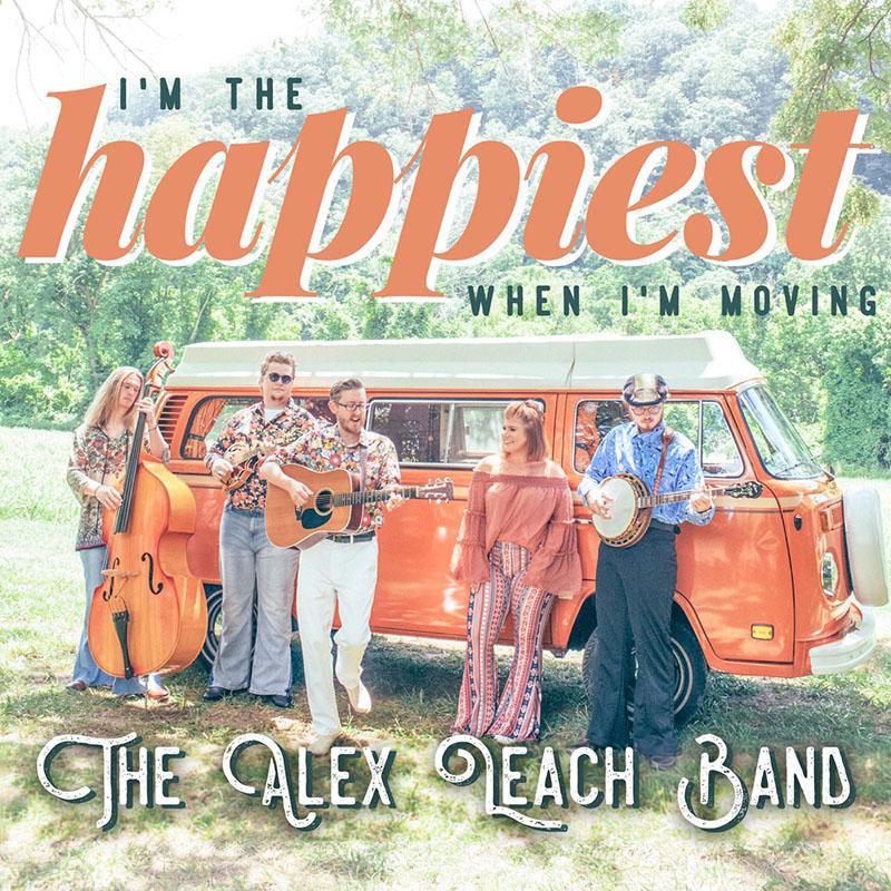 Debut de The Alex Leach Band con I'm The Happiest When I'm Moving