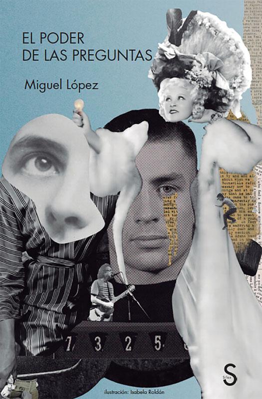 El poder de las preguntas. Migiel López