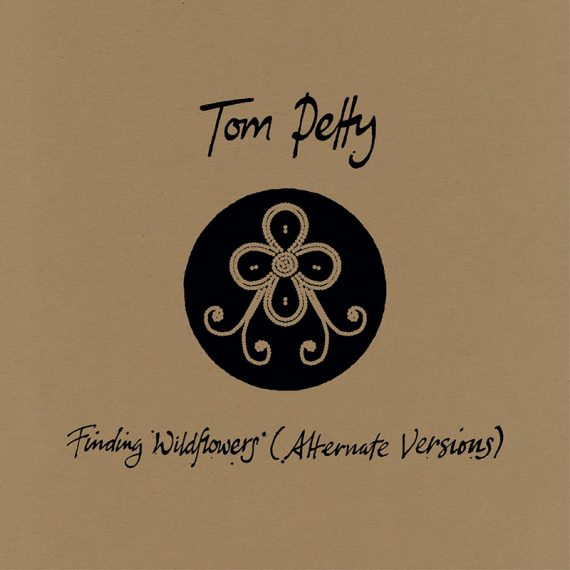 Finding Wildflowers (Alternate Versions) de Tom Petty