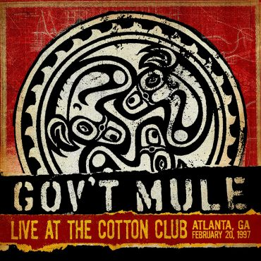 Gov't Mule publican el directo Live At The Cotton Club del 97