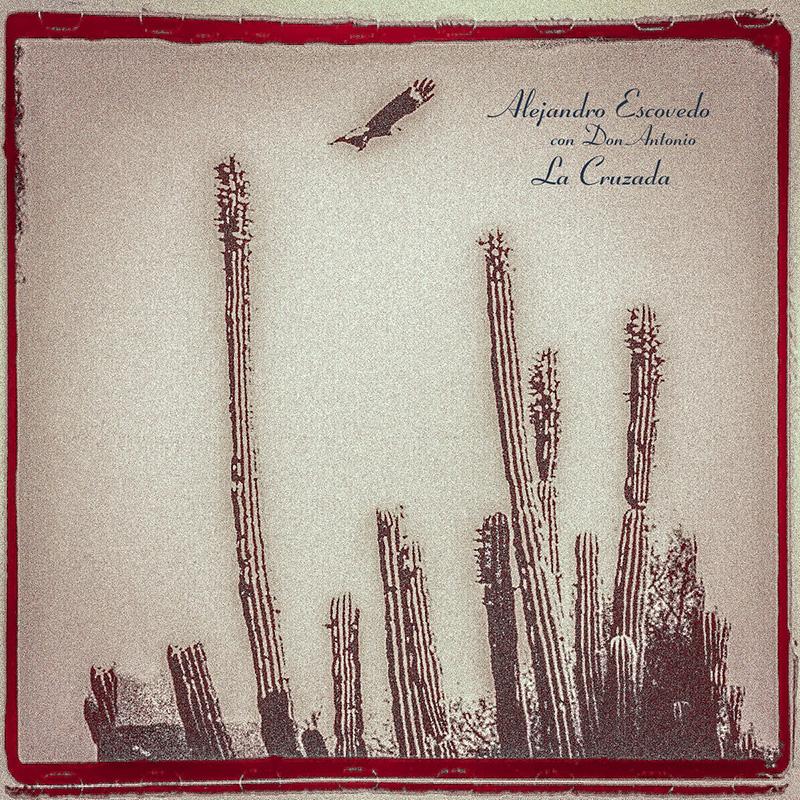 Alejandro Escovedo canta en castellano en La Cruzada