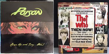 Poison Open Up And Say ...Ahh! The Who Then And Now disco