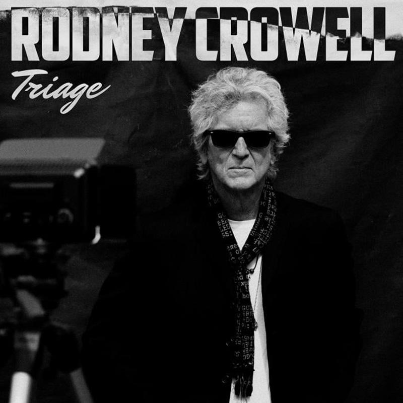 Rodney Crowell anuncia nuevo disco, Triage