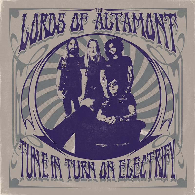 The Lords of Altamont anuncian nuevo disco llamado Tune In, Turn On, Electrify
