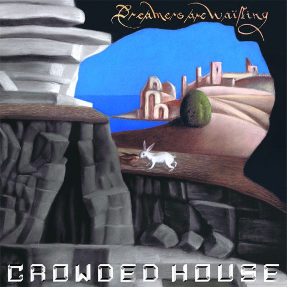 Crowded House regresan con Dreamers are waiting